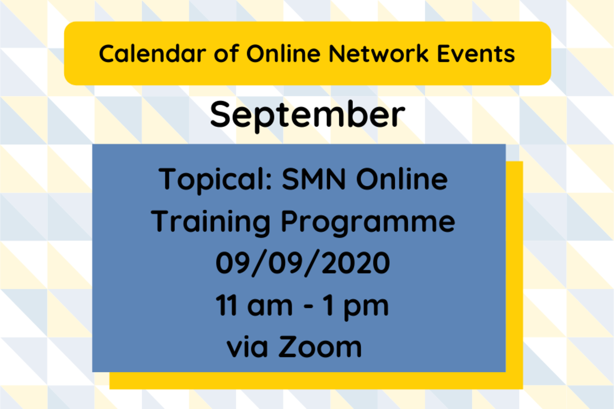 SMN: Topical Event - Introduction to SMN's new online training programme